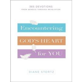 Encountering God's Heart for You (Diane Stortz), Hardcover