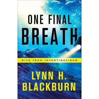 Dive Team Investigations #3: One Final Breath (Lynn H. Blackburn), Paperback