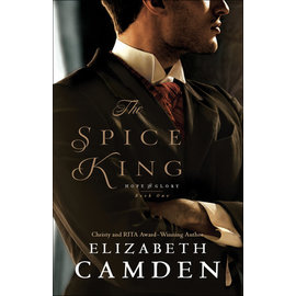 Hope And Glory #1: The Spice King (Elizabeth Camden), Paperback