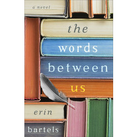 The Words Between Us (Erin Bartels), Paperback