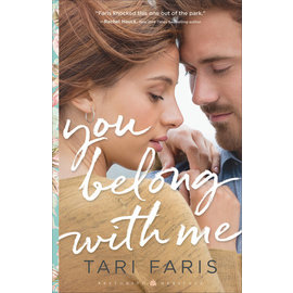 Restoring Heritage #1: You Belong with Me (Tari Faris), Paperback