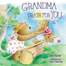 Grandma Prays for You (Jean Fischer), Board Book