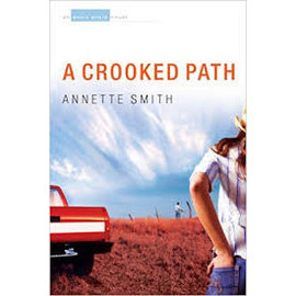 Eden Plain #2: A Crooked Path (Annette Smith), Paperback