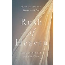 Rush of Heaven (Ema McKinley), Hardcover