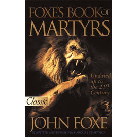 Foxe's Book Of Martyrs (John Foxe)