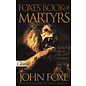 Foxe's Book Of Martyrs (John Foxe)