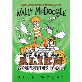 Wally McDoogle: My Life as Alien Monster Bait (Bill Myers), Paperback