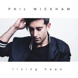CD - Living Hope (Phil Wickham)