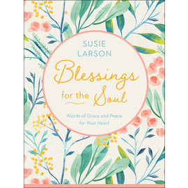 Blessings for the Soul (Susie Larson), Hardcover