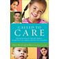 Called to Care (Bill Blacquiere), Paperback