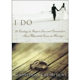 I Do, Devotional Thoughts for Newlyweds (Keith Hunt, Gladys Hunt), Paperback