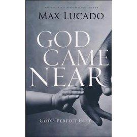 God Came Near (Max Lucado), Paperback