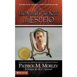 El Hombre frente al Espejo (The Man in the Mirror, Spanish) (Patrick Morley), Paperback