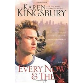 Every Now & Then (Karen Kingsbury), Paperback
