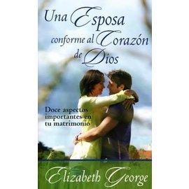 Una Esposa conforme al Corazon de Dios (Elizabeth George), Paperback (Spanish)