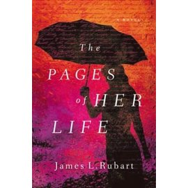 The Pages of Her Life (James L. Rubart), Paperback