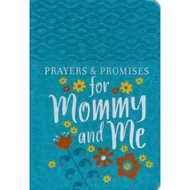 Prayers and Promises for Mommy and Me