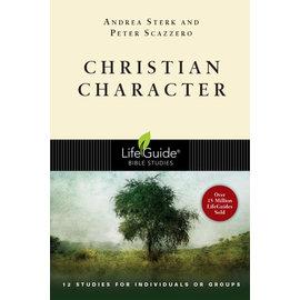LifeGuide Bible Study: Christian Character