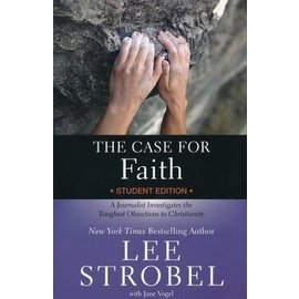 The Case for Faith, Student Edition (Lee Strobel), Paperback