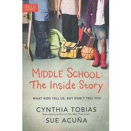 Middle School: The Inside Story (Cyntha Tobias, Sue Acuna), Paperback