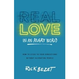 Real Love in an Angry World (Rick Bezet), Paperback
