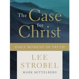 The Case for Christ: Daily Moment of Truth (Lee Strobel), Hardcover