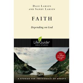 LifeGuide Bible Study: Faith