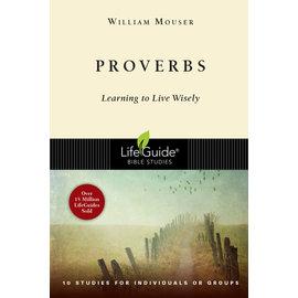 LifeGuide Bible Study: Proverbs