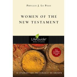 LifeGuide Bible Study: Women of the New Testament