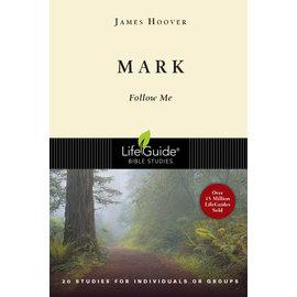 LifeGuide Bible Study: Mark