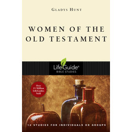 LifeGuide Bible Study: Women of the Old Testament