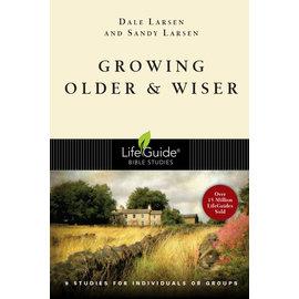LifeGuide Bible Study: Growing Older & Wiser