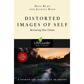 LifeGuide Bible Study: Distorted Images of Self