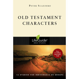LifeGuide Bible Study: Old Testament Characters