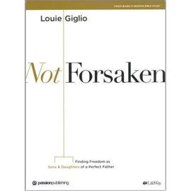 Not Forsaken, Bible Study (Louie Giglio), Paperback
