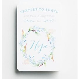 Prayers To Share: 100 Pass-Along Notes For Hope