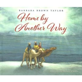 Home by Another Way: A Christmas Story (Barbara Brown Taylor), Hardcover