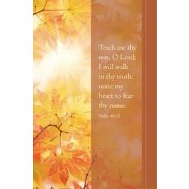 Bulletin - Teach Me Thy Way (Psalm 86:11 KJV) (Pack of 100)