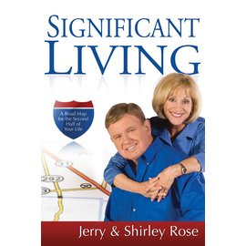 Significant Living (Jerry Rose, Shirley Rose), Hardcover
