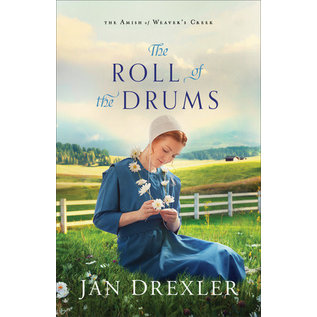 Amish of Weaver's Creek #2: The Roll of the Drums (Jan Drexler), Paperback