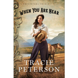 Brookstone Brides #1: When You Are Near (Tracie Peterson), Paperback