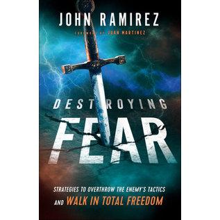 Destroying Fear (John Ramirez), Paperback