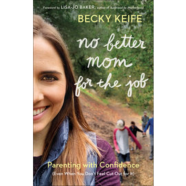 No Better Mom for the Job (Becky Keife), Paperback