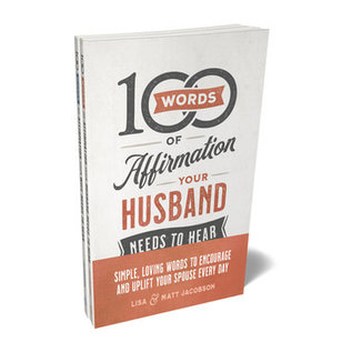 100 Words of Affirmation Your Husband/Wife Needs to Hear Bundle (Matt Jacobson, Lisa Jacobson), Paperback