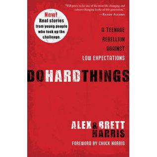 Do Hard Things (Alex Harris, Brett Harris), Paperback
