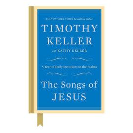 The Songs of Jesus (Timothy Keller), Hardcover