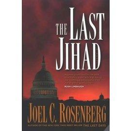 The Last Jihad #1: The Last Jihad (Joel C. Rosenberg), Paperback