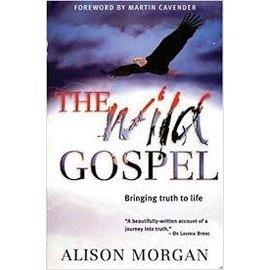 The Wild Gospel (Alison Morgan), Paperback