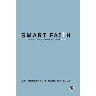 Smart Faith (J.P. Moreland, Mark Matlock), Paperback