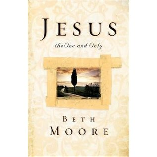 Jesus, the One and Only (Beth Moore), Paperback